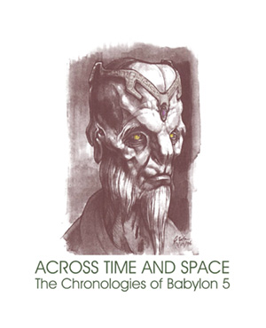 Across Time and Space The Chronologies of Babylon 5 2012 Edition